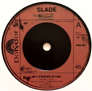 "Slade - My Friend Stan (7"") (G/NM)"